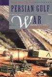 Persian Gulf War  by  Kathlyn Gay
