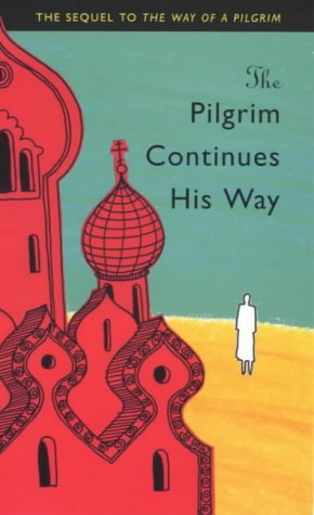 The Pilgrim Continues His Way Anonymous