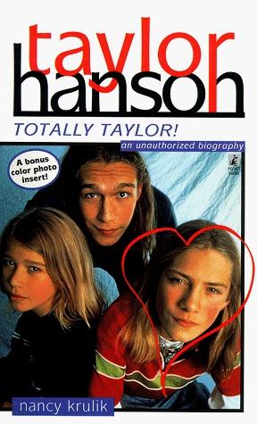 Taylor Hanson: Totally Taylor!  by  Nancy E. Krulik