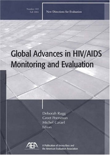 CDC/HIV/AIDS: New Directions for Evaluation, No. 103 Michael Carael