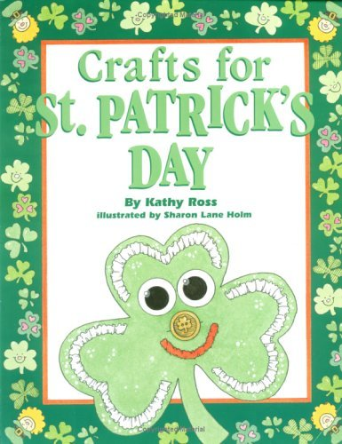 Crafts for St. Patricks Day  by  Kathy Ross