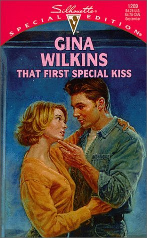 That First Special Kiss  (Family Found: Sons And Daughters) (Silhouette Special Edition #1269)  by  Gina Wilkins