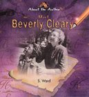 Meet Beverly Cleary  by  S. Ward