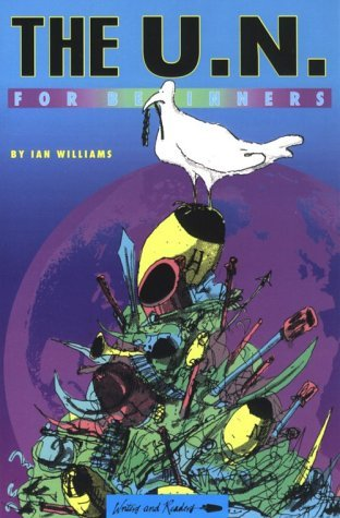 United Nations for Beginners Ian     Williams