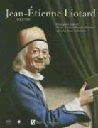 Jean-Etienne Liotard, 1702-1789: Masterpieces from the Musees DArt Et DHistoire of Geneva and Swiss Private Collections  by  Somogy