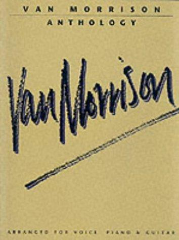 Van Morrison Anthology (Piano Vocal Guitar)  by  Van Morrison
