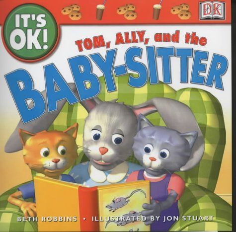 Tom, Ally And The Babysitter  by  Beth Robbins