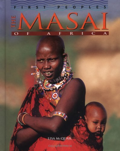 The Masai of Africa Lisa McQuail