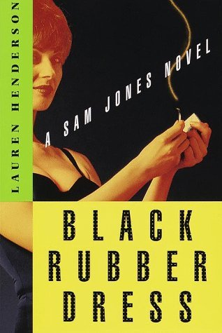 Black Rubber Dress (Sam Jones, #3) Lauren Henderson