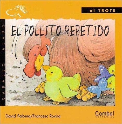 El pollito repetido  by  David Paloma