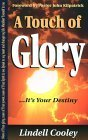 A Touch of Glory  by  Lindell Cooley
