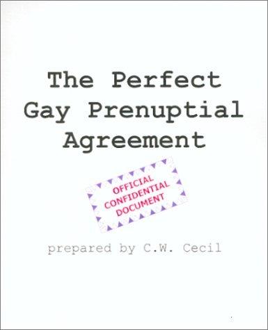 Perfect Gay Prenuptial Agreement C.W. Cecil