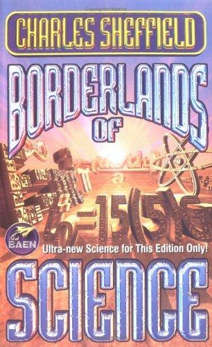 Borderlands of Science Charles Sheffield