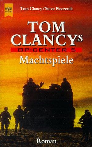 Machtspiele (Tom Clancys Op-Center, #5)  by  Jeff Rovin