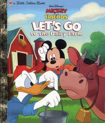 Lets Go to the Dairy Farm Barbara Bazaldua
