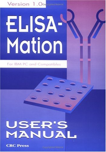 Elisa-Mation: Version 1.0: For IBM PC and Compatibles [With Disk] CRC Press