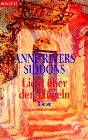 Licht über den Hügeln  by  Anne Rivers Siddons
