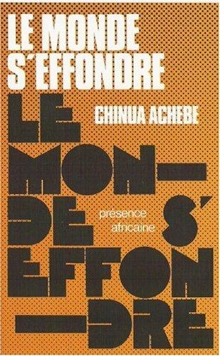 Le Monde Seffondre Chinua Achebe