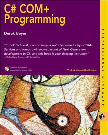 C# COM+ Programming [With CDROM]  by  Derek Beyer