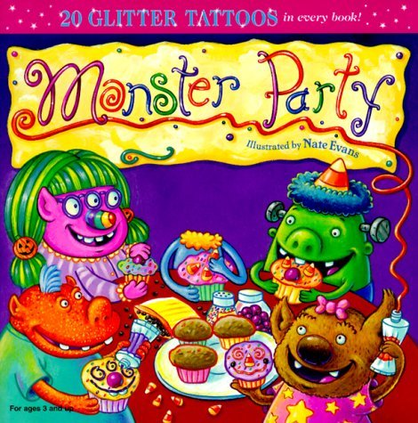 Monster Party [With 20 Tattoos]  by  Nate Evans