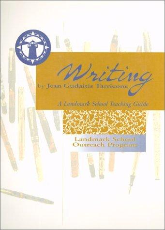 The Landmark Method For Teaching Writing  by  Jean Gudaitis Tarricone