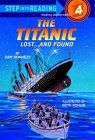 The Titanic: Lost and Found (Step-Into-Reading, Step 4) Judy Donnelly