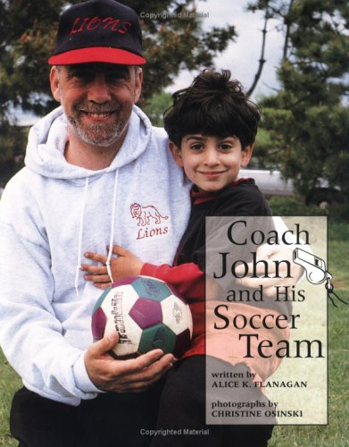 Coach John & His Soccer Team  by  Alice K. Flanagan