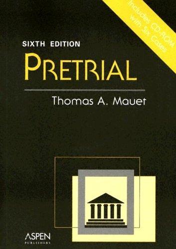 Pretrial [With CDROM]  by  Thomas A. Mauet