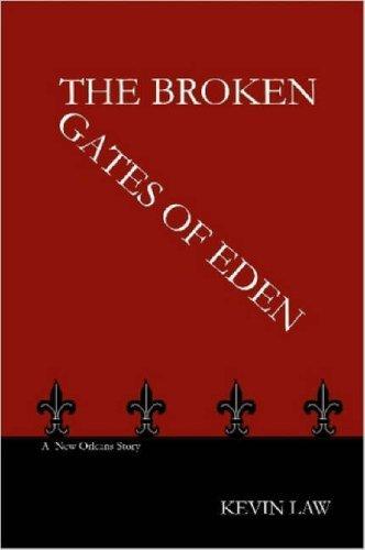 The Broken Gates of Eden Kevin   Law
