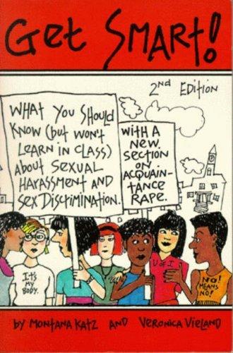 Get Smart! (Womens Studies Quarterly (99:1-2))  by  S. Montana Katz