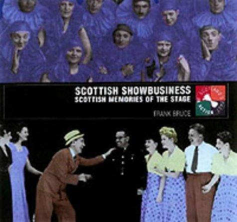 Scottish Showbusiness Frank Bruce