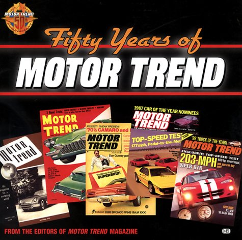 Fifty Years of Motor Trend  by  Motor Books