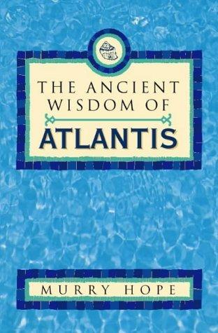 Ancient Wisdom of Atlantis Murry Hope