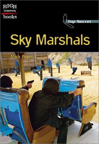 Sky Marshals  by  Mark Beyer