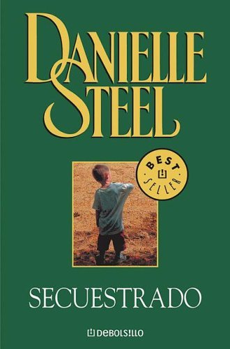 Secuestrado  by  Danielle Steel