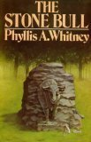 The Stone Bull Phyllis A. Whitney
