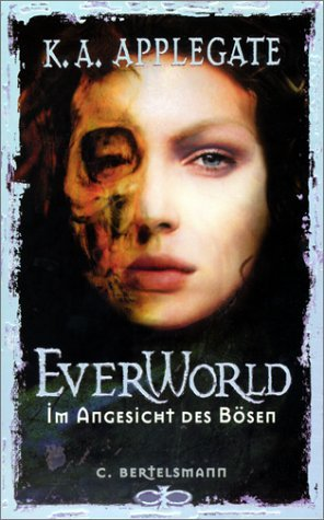 Im Angesicht des Bösen (Everworld, #4)  by  Katherine Applegate