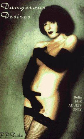 Dangerous Desires  by  J.J. Duke
