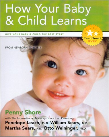 Nutrition and a Healthy Start for Your Baby and Child: Creating Positive Attitudes Towards Food and Fitness  by  Penny Shore