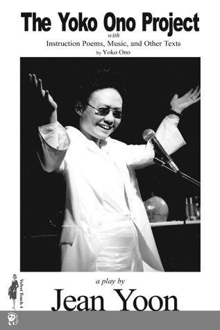 The Yoko Ono Project  by  Jean Yoon