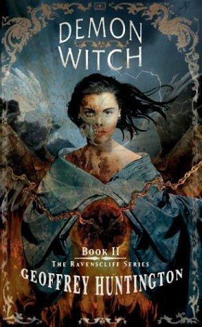 Demon Witch (The Ravenscliff, #2)  by  Geoffrey Huntington