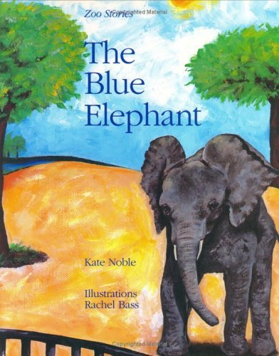 The Blue Elephant  by  Kate  Noble