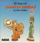 50 Years of Beetle Bailey Mort Walker