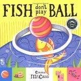 Fish Dont Play Ball (Books For Life) Emma McCann
