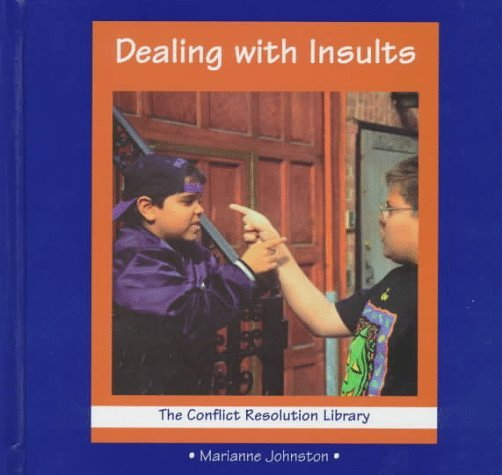 Dealing with Insults  by  Marianne Johnston