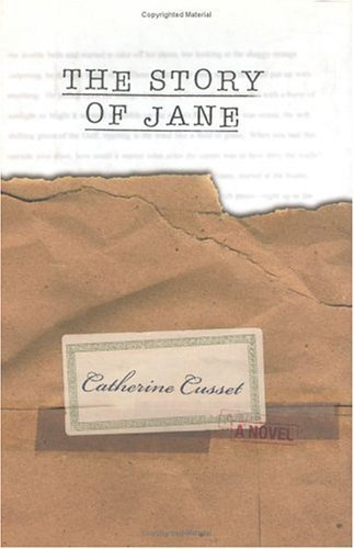 The Story of Jane Catherine Cusset