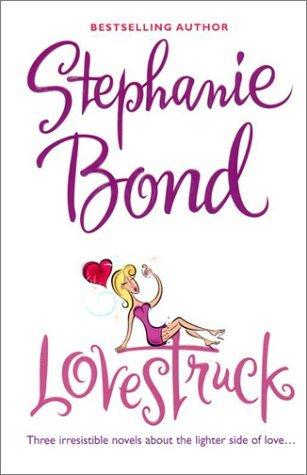 Lovestruck  by  Stephanie Bond