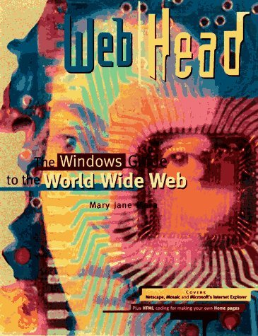 Head for the Web  by  Mary Jane Mara