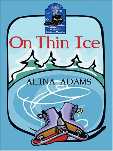 On Thin Ice (A Figure Skating Mystery, #2)  by  Alina Adams
