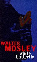 White Butterfly  by  Walter Mosley